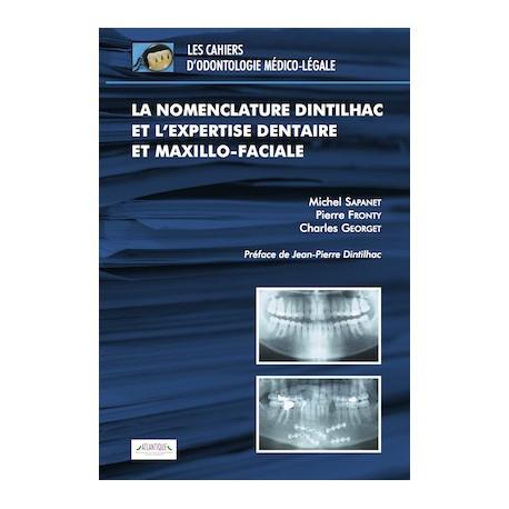 La nomenclature Dintilhac et l'expertise dentaire et maxillo-faciale