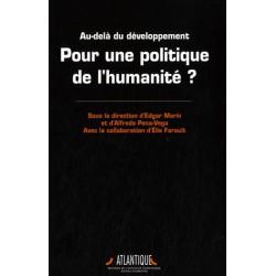 Au-delà du développement - Pour une politique de l'humanité