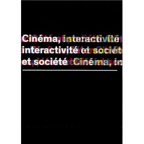 Livre Cinéma, interactivité et société