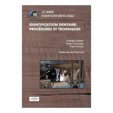 Identification dentaire. Procédures et techniques