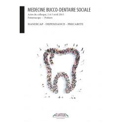 Medecine bucco-dentaire sociale