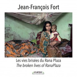 Les vies brisées du Rana Plaza / The broken lives of RanaPlaza
