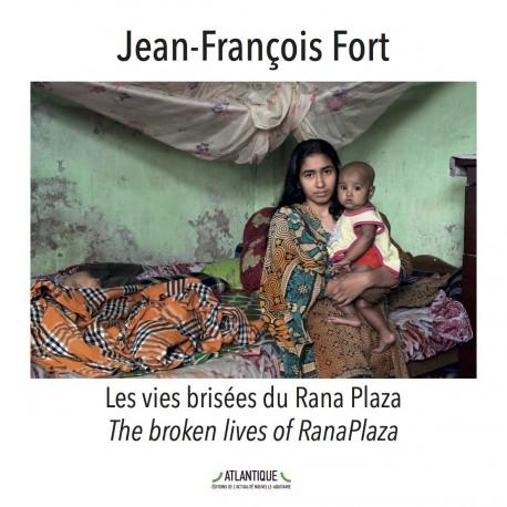 Les vies brisées du Rana Plaza / The broken lives of RanaPlaza