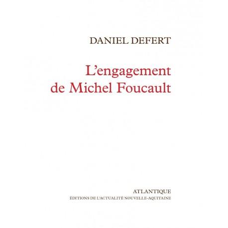 L'engagement de Michel Foucault