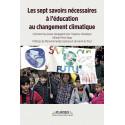 Les Sept Savoirs nécessaires à l'éducation au changement climatique - Comment les jeunes s'engagent pour l'urgence climatique